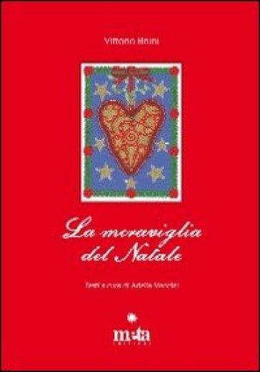 La meraviglia del Natale - Adelia Mancini  