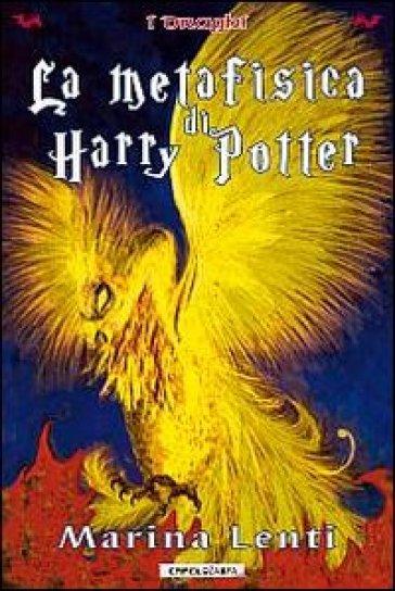 La metafisica di Harry Potter - Marina Lenti   Ericsfund.org