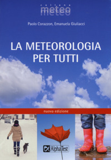 La meteorologia per tutti - Paolo Corazzon   Thecosgala.com