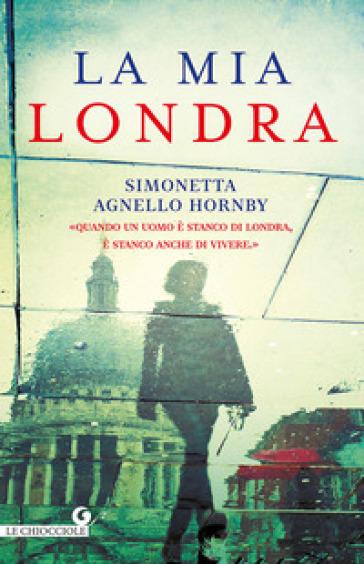 La mia Londra - Simonetta Agnello Hornby pdf epub