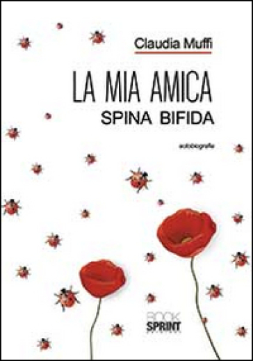La mia amica Spina Bifida - Claudia Muffi   Jonathanterrington.com