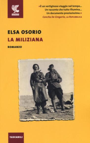 La miliziana - Elsa Osorio |