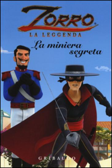 La miniera segreta. Zorro