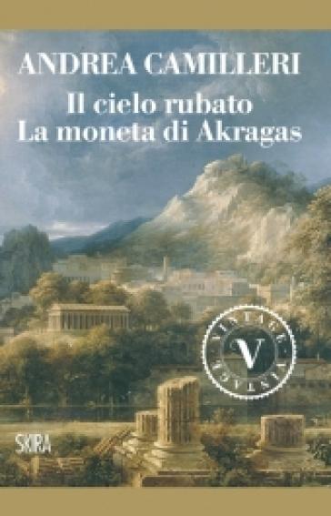La moneta di Akragas - Andrea Camilleri |
