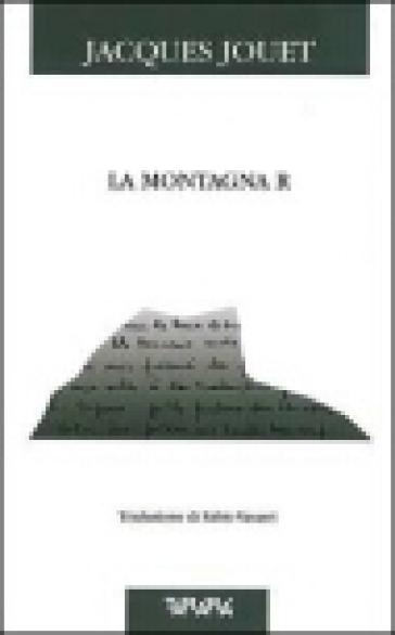 La montagna R - Jacques Jouet |