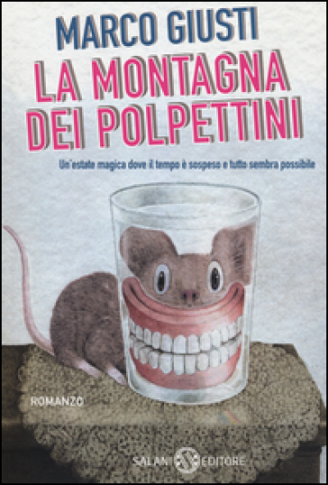La montagna dei Polpettini - Marco Giusti |