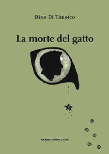La morte del gatto - Dino Di Timoteo |