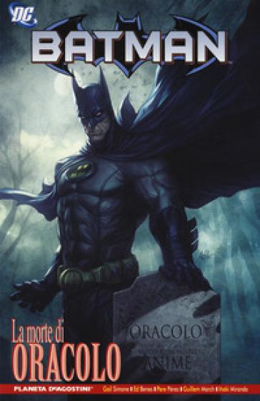 La morte di Oracolo. Batman - Gail Simone | Jonathanterrington.com