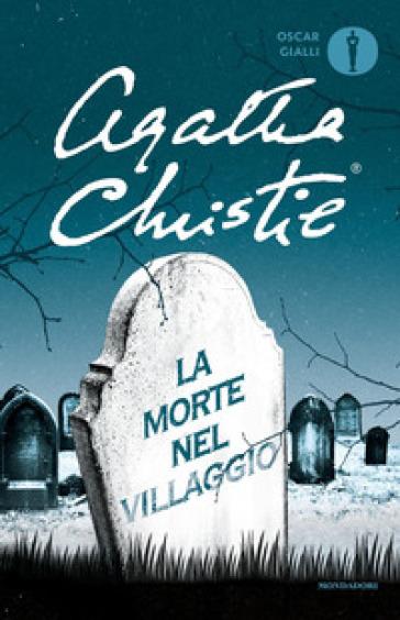 La morte nel villaggio - Agatha Christie |