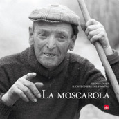 La moscarola. Con CD-Audio