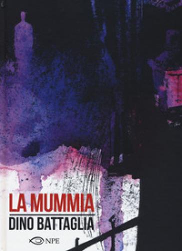 La mummia - Dino Battaglia |