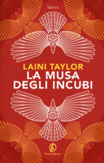 La musa degli incubi - Laini Taylor |