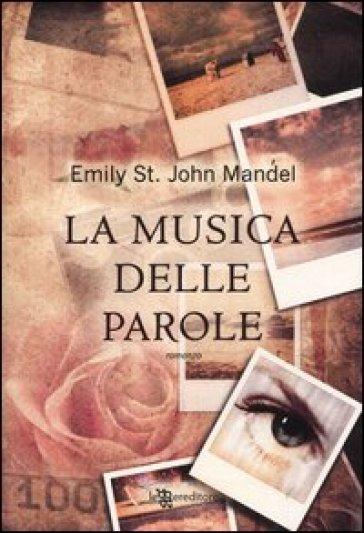 La musica delle parole - Emily St. John Mandel | Kritjur.org