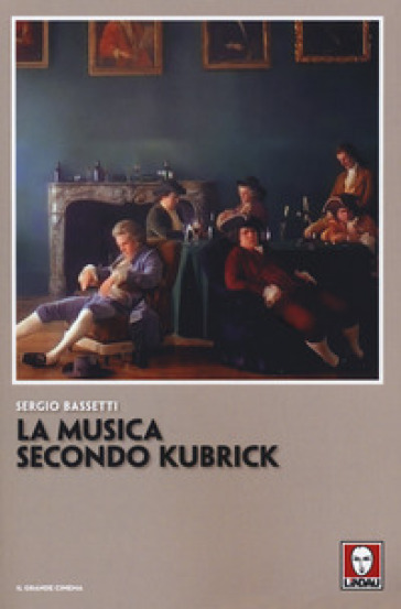 La musica secondo Kubrick - Sergio Bassetti | Thecosgala.com