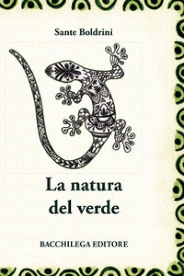 La natura del verde - Sante Boldrini  