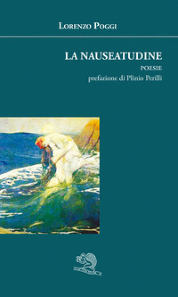 La nauseatudine - Lorenzo Poggi |