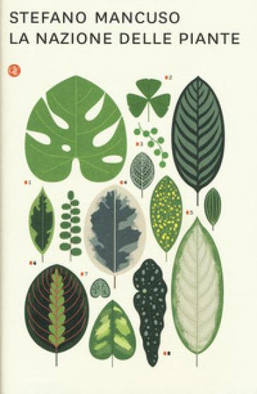 La nazione delle piante - Stefano Mancuso   Thecosgala.com