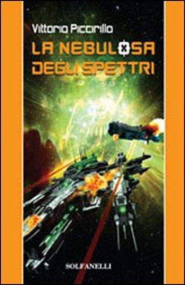 La nebulosa degli spettri - Vittorio Piccirillo  