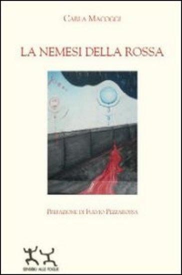 La nemesi della rossa - Carla Macoggi pdf epub