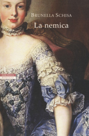 La nemica - Brunella Schisa | Rochesterscifianimecon.com