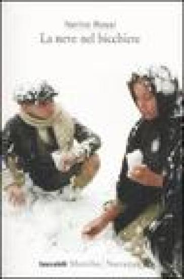 La neve nel bicchiere - Nerino Rossi pdf epub
