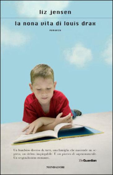 La nona vita di louis drax liz jensen libro - La nona porta libro ...