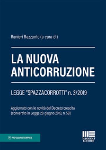 La normativa anticorruzione - R. Razzante |