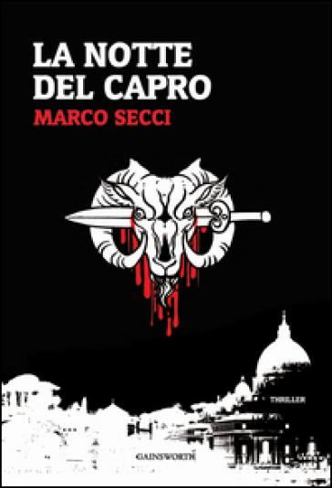 La notte del capro - Marco Secci |