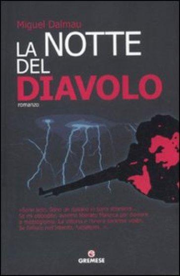 La notte del diavolo - Miguel Dalmau |