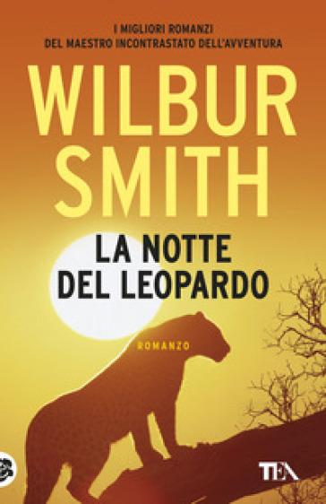 La notte del leopardo - Wilbur Smith pdf epub