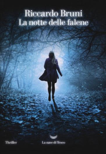 La notte delle falene - Riccardo Bruni   Rochesterscifianimecon.com