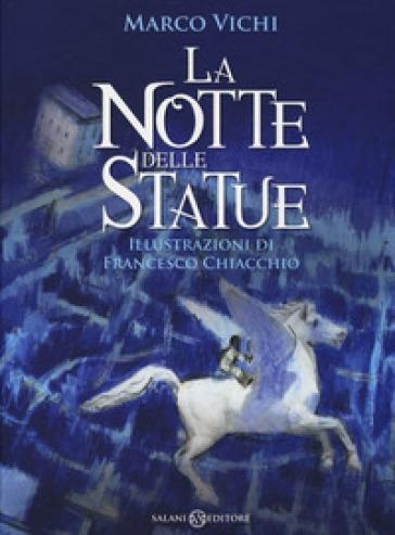 La notte delle statue - Marco Vichi  