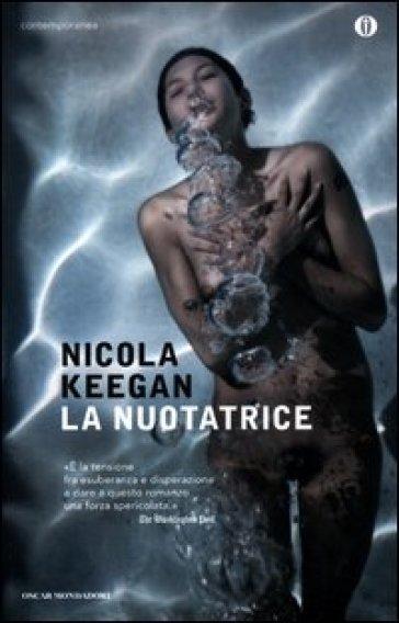 La nuotatrice - Nicola Keegan | Jonathanterrington.com