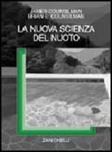La nuova scienza del nuoto - James E. Counsilman |