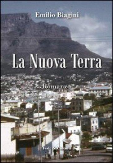 La nuova terra - Emilio Biagini | Ericsfund.org
