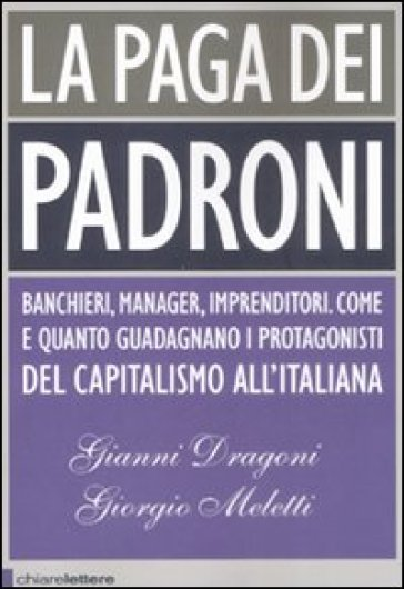 La paga dei padroni - Giorgio Meletti pdf epub
