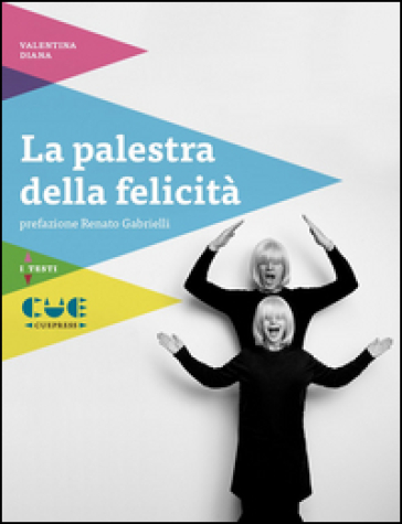 La palestra della felicità - Valentina Diana   Jonathanterrington.com