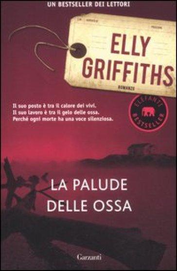 La palude delle ossa - Elly Griffiths pdf epub