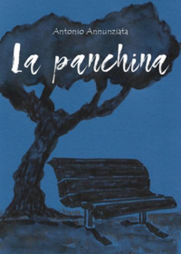 La panchina - Antonio Annunziata |