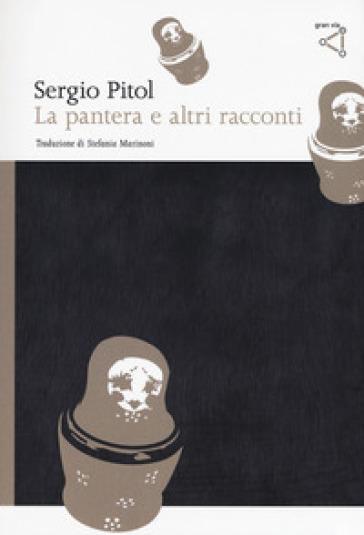 La pantera e altri racconti - Sergio Pitol   Jonathanterrington.com