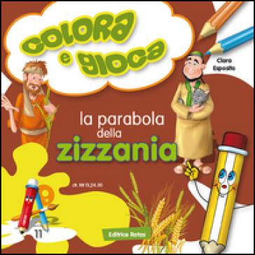La parabola della zizzania - Clara Esposito  