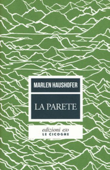 La parete - Marlen Haushofer |