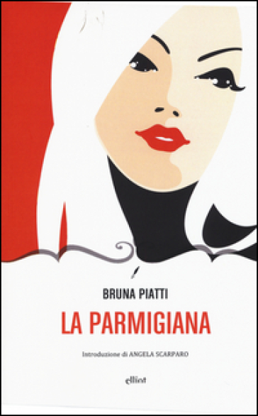 La parmigiana - Bruna Piatti |