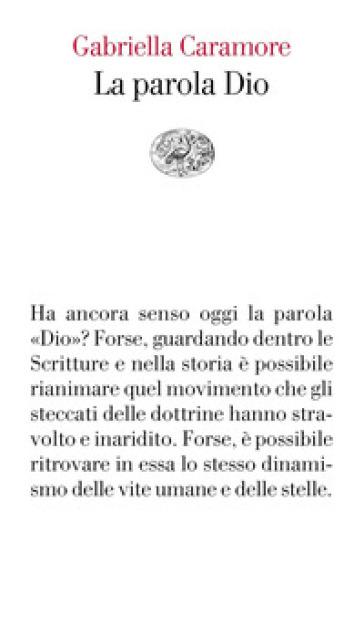 La parola Dio - Gabriella Caramore | Thecosgala.com