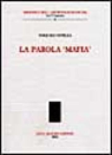 La parola «mafia» - Pasquale Natella | Ericsfund.org