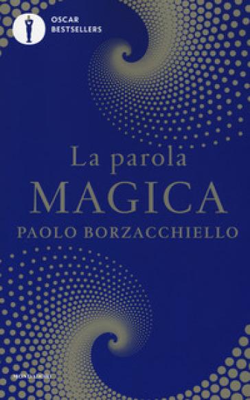 La parola magica - Paolo Borzacchiello | Ericsfund.org