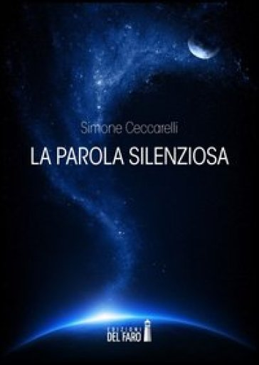 La parola silenziosa - Simone Ceccarelli |