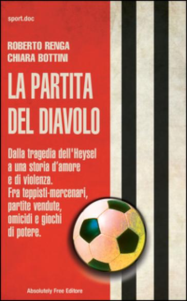 La partita del diavolo - Roberto Renga |