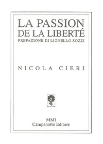 La passion de la liberté - Nicola Cieri  