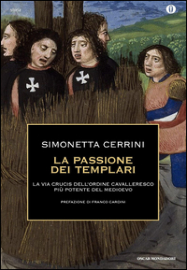 La passione dei templari. - Simonetta Cerrini | Jonathanterrington.com